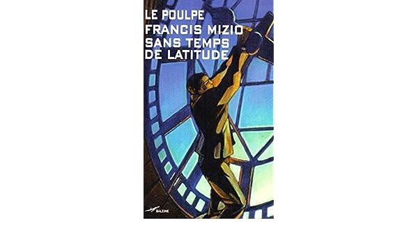 sans temps de latitude le poulpe t 253 french edition