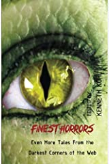 Finest Horrors: Even More Tales From the Darkest Corners of the Web (Volume 3) Paperback
