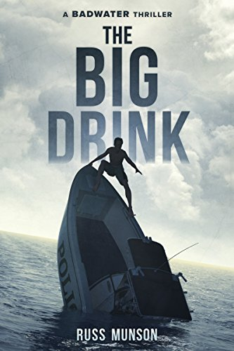 Download PDF The Big Drink - A Badwater Thriller