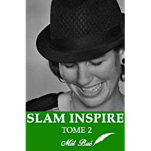 SLAM INSPIRE: ENGAGÉ - TOME 2 (French Edition)