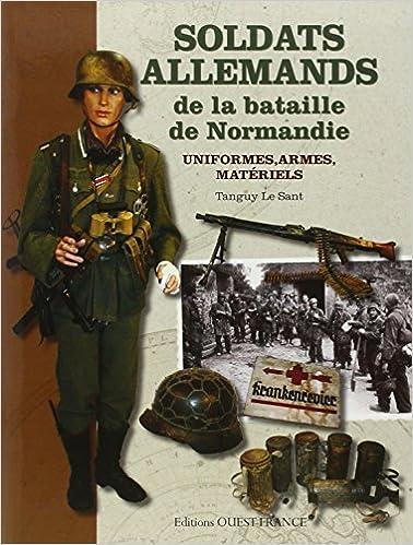 Read Online SOLDATS ALLEMANDS DE LA BATAILLE DE NORMANDIE epub, pdf