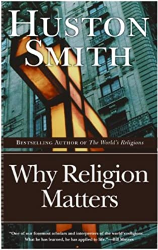 why religion matters the fate of the human spirit in an age of rh amazon com