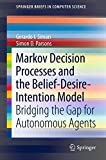 Markov Decision Processes and the