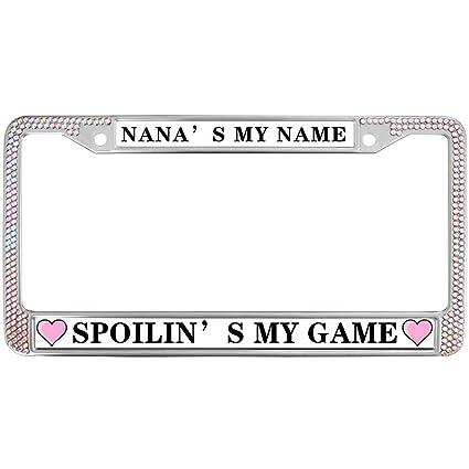 Amazon.com: Nana\'s My Name SPOILIN\'S My Game License Plate Metal ...