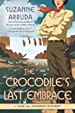 The Crocodile's Last Embrace, Suzanne Arruda, 0451231171