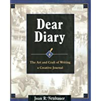 Dear Diary: The Art and Craft of Writing a Creative Journal