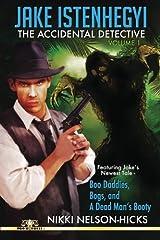 Jake Istenhegyi: The Accidental Detective Volume 1 Paperback
