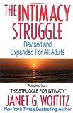 The Intimacy Struggle, Janet G. Woititz, 1558742778