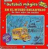 El Autobus Magico en el Museo Encantado, Joanna Cole and Linda Ward Beech, 0590205498