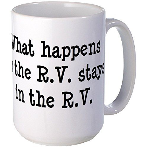 CafePress What Happens In The R.V. Stays In The R.V. Large M Coffee Mug, Large 15 oz. White Coffee Cup