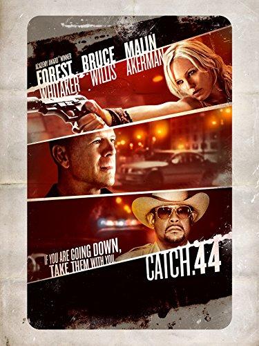 Catch.44 - Der ganz große Coup Film