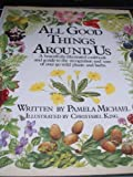 img - for All Good Things around Us book / textbook / text book