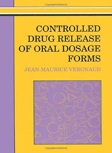 Controlled Drug Release Of Oral Dosage Forms (Ellis Horwood Books in the Biological Sciences) by CRC Press