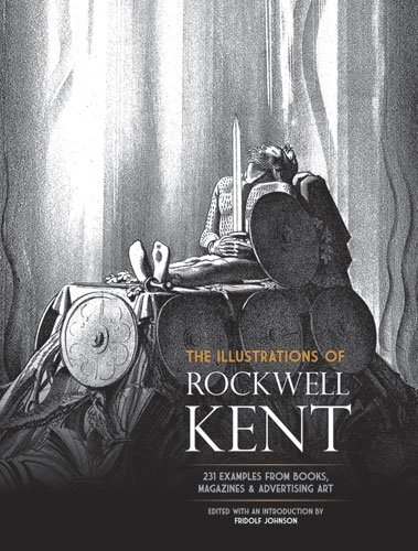 Download The Illustrations of Rockwell Kent: 231 Examples from Books, Magazines and Advertising Art (Dover Fine Art, History of Art) pdf