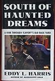 South of Haunted Dreams, Eddy L. Harris, 0671748963