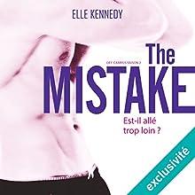 The Mistake (Off-campus Saison 2) | Livre audio Auteur(s) : Elle Kennedy Narrateur(s) : Maud Rudigoz, Lionel Monier