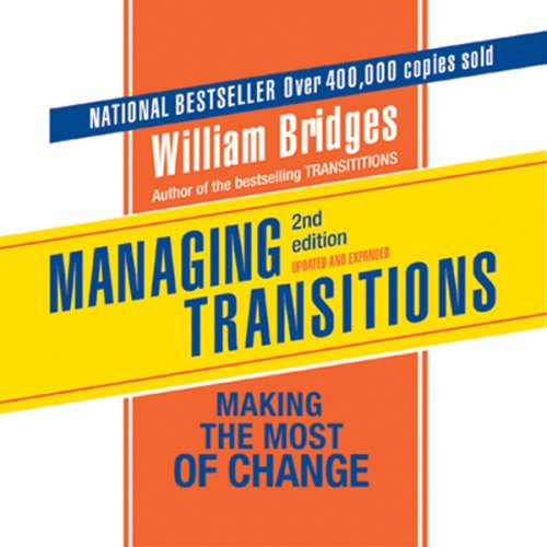Pdf Business Managing Transitions: Making the Most of the Change