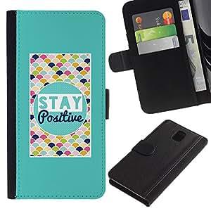 """Be-Star la tarjeta de CršŠdito Slots PU Funda de cuero Monedero caso cubierta de piel Para Samsung Galaxy Note 3 III ( Stay Positive motivaciš®n de la cita colorido"""" )"""