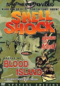 Shell Shock / Battle of Blood Island (Something Weird)