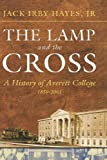 img - for The Lamp and the Cross: Averitt book / textbook / text book