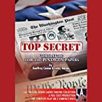 Top Secret: The Battle for the Pentagon Papers: 2008 Tour Edition | Geoffrey Cowan,Leroy Aarons