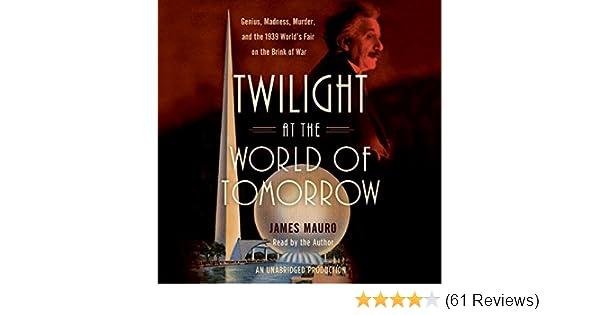 Amazon Twilight At The World Of Tomorrow Genius Madness
