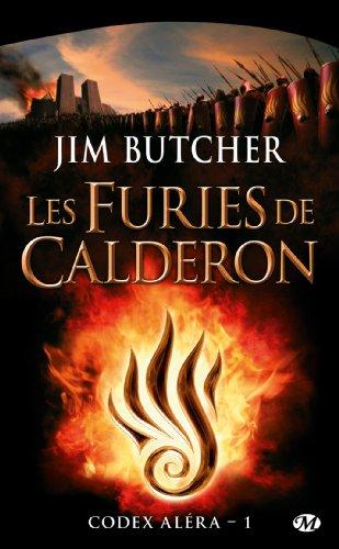 Codex Alera, Tome 1 : Les Furies De Calderon
