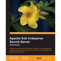 Apache Solr Enterprise Search Server - Third Edition