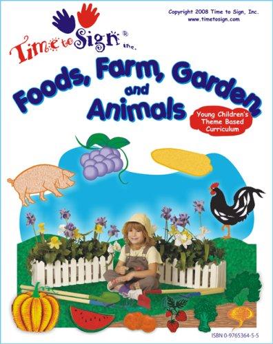 Time To Sign Foods, Farm, Garden & Animals PDF
