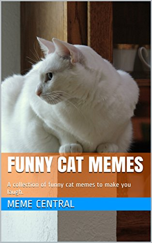 amazon com funny cat memes a collection of funny cat memes to make