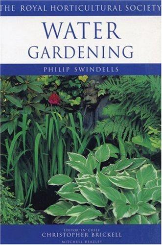 Water Gardening (Royal Horticultural Society's Encyclopaedia of Practical Gardening)