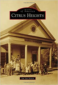 Book Citrus Heights (Images of America (Arcadia Publishing))