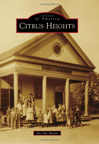 Download Citrus Heights (Images of America) PDF