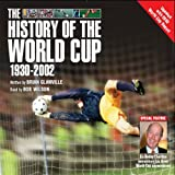 The History of the World Cup: 1930 - 2002