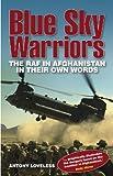 Blue Sky Warriors, Antony Loveless, 0857331191