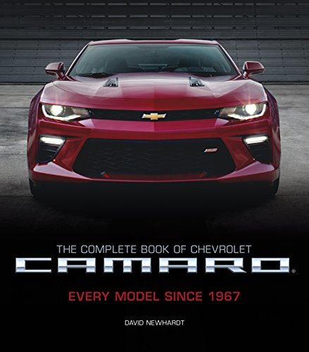 Chevrolet Camaro - The Complete Book of Chevrolet Camaro, 2nd Edition: Every Model Since 1967 (Complete Book Series)