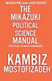 Mikazuki Political Science Manual, Kambiz Mostofizadeh, 1937981509