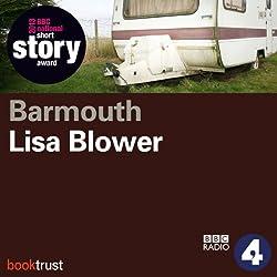Barmouth (BBC National Short Story Award 2013)