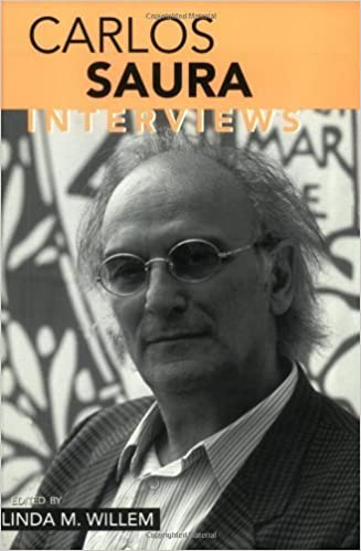 Book Carlos Saura: Interviews (Conversations With Filmmakers Series) (2003-01-02)