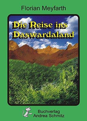 Die Reise ins Daswardaland