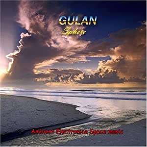 "Gulan ""Sphere"". Ambient Electronica Space music"