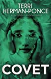 Covet: Book 2 of the Past Life Series