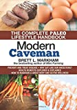 Modern Caveman: The Complete Paleo Lifestyle Handbook