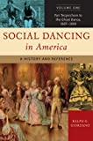 Social Dancing in America: A History and
