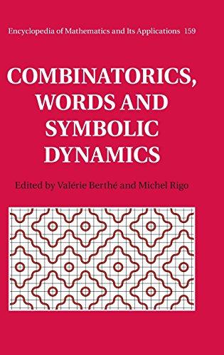 Combinatorics, Words and Symbolic Dynamics (Encyclopedia of Mathematics and its Applications)