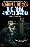 Final Encyclopedia, Gordon R. Dickson, 0312861869