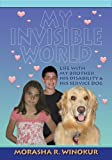 My Invisible World, Morasha Winokur, 0984200703