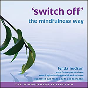 Switch off the mindfulness way Speech