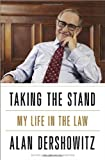 Taking the Stand, Alan Dershowitz, 0307719278