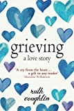 img - for Grieving: A Love Story book / textbook / text book
